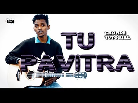 Tu Pavitra | Guitar Tutorial | Chords Lesson by AFC Music | Popular Hindi Christian Song thumbnail