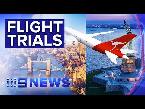 Qantas Trialling Non-stop Flights To New York And London | Nine News Australia