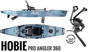 NEW:  Hobie Pro Angler 360 Series Kayak - 360° ROTATING pedal drive