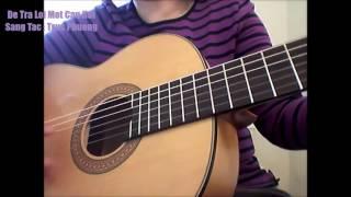 Để Trả Lời Một Câu Hỏi ( ST: Trúc Phương ) - Guitar