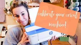 CALIBRATE YOUR CRICUT MACHINE | Learn how to calibrate your machine for Print then Cut!