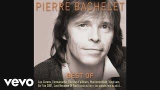 Pierre Bachelet - Marionnettiste (audio)