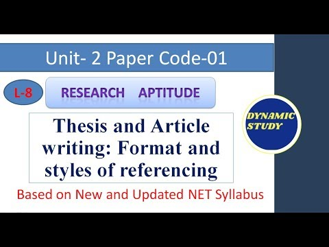 Thesis And Article Writing: Format And Styles Of Referencing Lesson-8 Research Aptitude