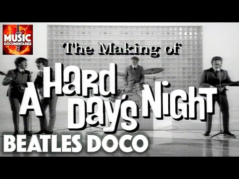 THE BEATLES | You Can't Do That! | Making Of A HARD DAY'S NI