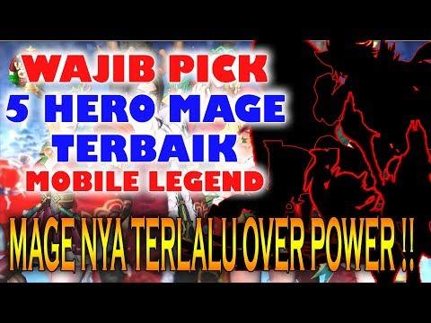 WAJIB PICK ! 5 HERO MAGE TERBAIK DAN OVER POWER MOBILE LEGENDS SEASON 10 TERBARU