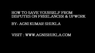 Gambar cover How to save yourself from disputes on freelancer & upwork