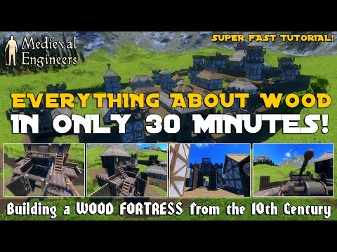 Medieval Engineers : wood fortress 10th century and everything about wood in only 30 minutes