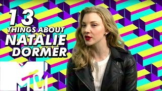 Natalie Dormer Reveals '13 Things About Me!' | MTV Movies