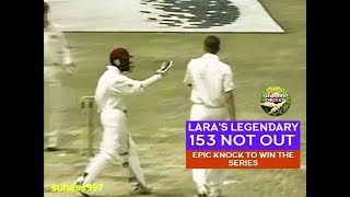 BRIAN LARA 153* Genius! The Greatest 4th innings knock in Test cricket history!- (HQ)1999 Barbados