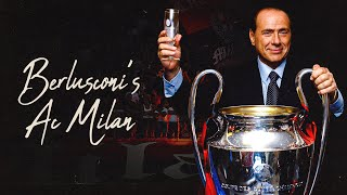 Specials | Berlusconi's AC Milan: The Story