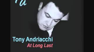 TONY ANDRIACCHI - COLD ENOUGH TO CROSS