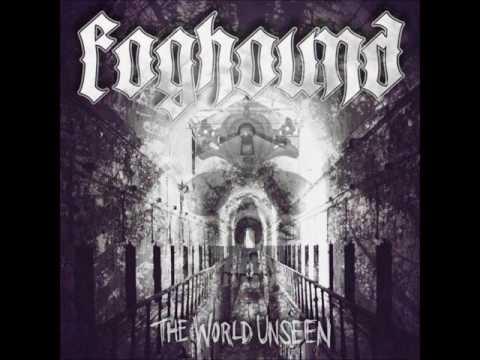 Foghound - The World Unseen (Full Album 2016)