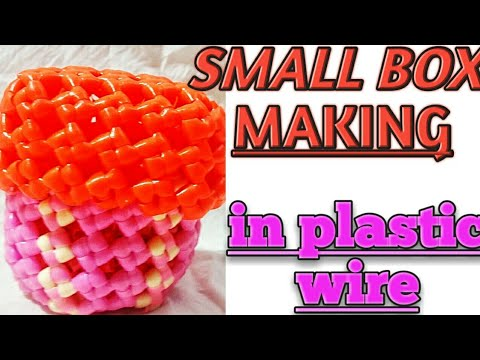how to make small box with plastic wire