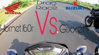 Suzuki Gixxer vs Honda CB Hornet 160R - Drag Race