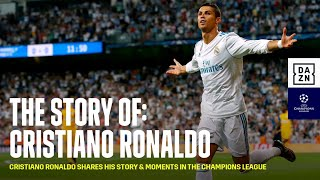 The Story of: Cristiano Ronaldo (UEFA Champions League)