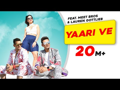 Yaari Ve | Meet Bros | Lauren Gottlieb |...