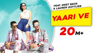 Yaari Ve | Meet Bros | Lauren Gottlieb | Prakriti Kakar | Adil Shaikh | Latest Songs 2017