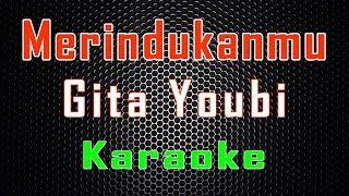 Cover images Gita Youbi - Merindukanmu (Karaoke)   LMusical