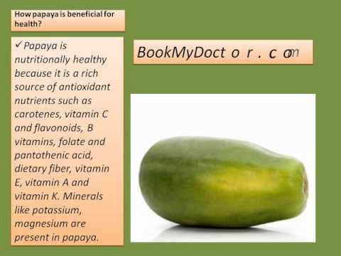 Papaya And Its Benefit Bmd Youtube