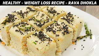 Veg Weight Loss Recipes - Healthy Rava Dhokla Slow Digesting Pre Workout - CookingShooking
