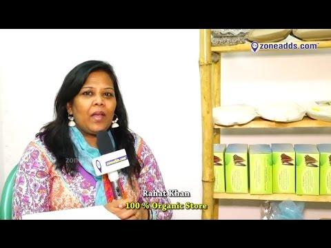 100 % Organic Store | Rahat Khan | Anandbagh | Hyderabad | zoneadds.com