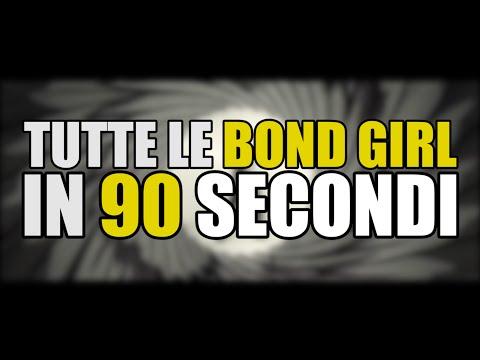 TUTTE LE BOND GIRL IN 90 SECONDI
