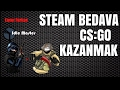 ! 4 GÜNDE BEDAVAYA CS:GO KAZANMAK ! - Steam Para Hilesi