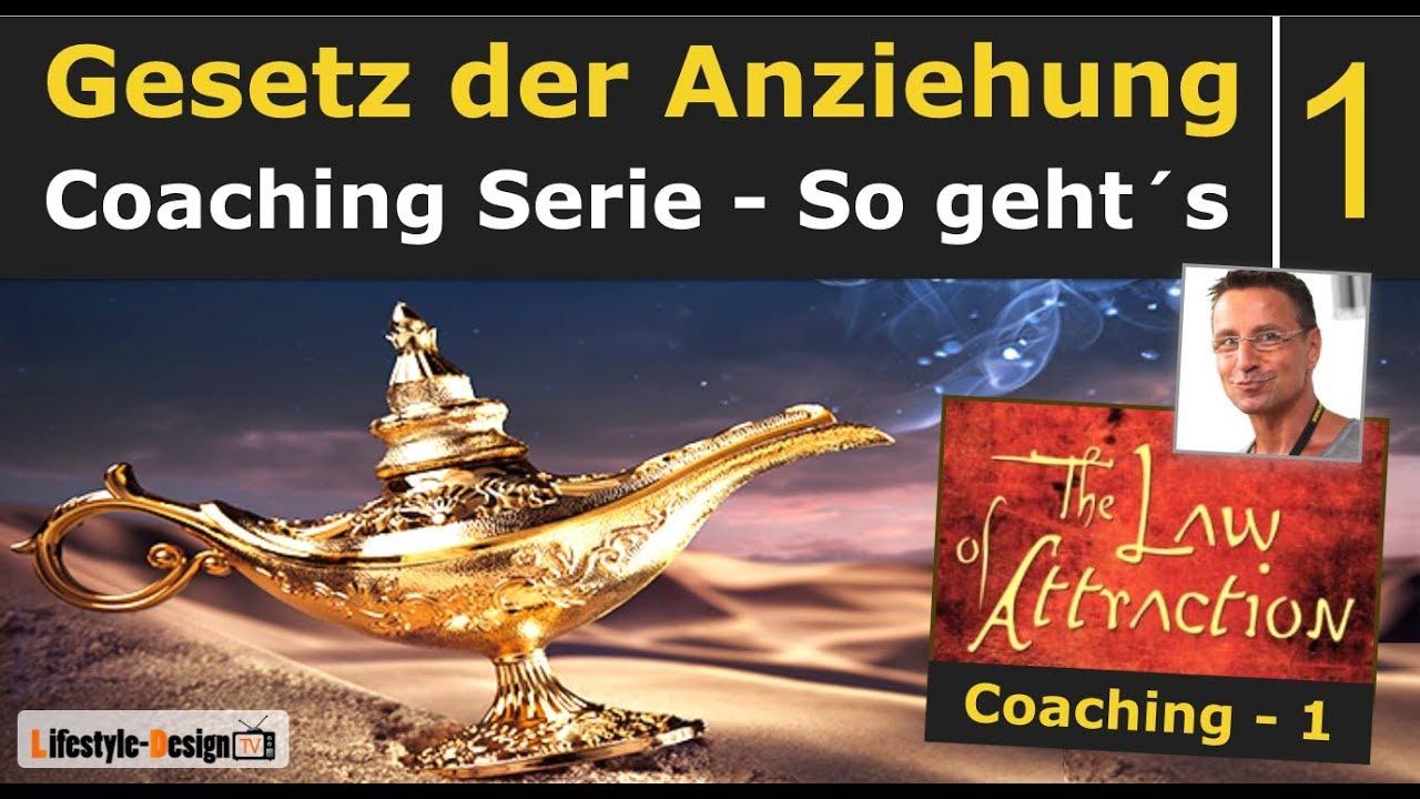 Gesetz der Anziehung Coaching 1 - Gesetz der Resonanz - The Secret ...