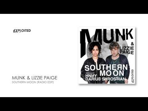 Munk & Lizzie Paige - Southern Moon (Radio Edit) | Exploited
