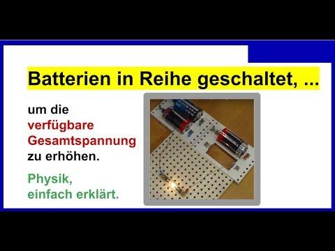 Batterien In Reihe Schalten Um Die Verfugbare Gesamtspannung Zu Erhohen Youtube