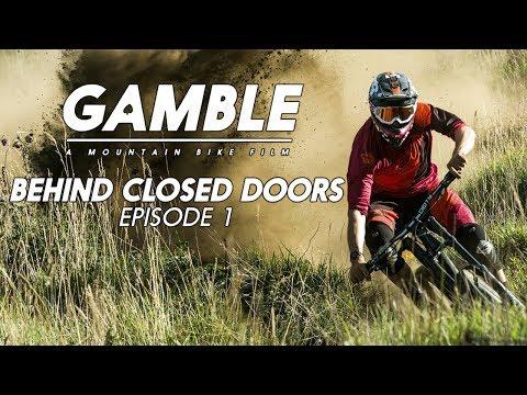 Gamble - Behind Closed Doors - Episode One feat. Sam Blenkinsop, Brook Macdonald