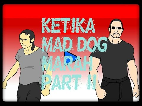 Meme Comic Video: Ketika Mad Dog Marah Part II By Yupiter Aza