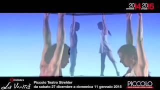 La Verità. Circo, musica, danza al Piccolo Teatro di Milano