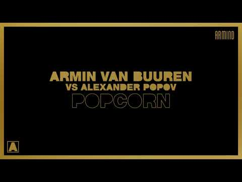 Armin van Buuren & Alexander Popov - Popcorn mp3 ke stažení