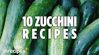 Top 10 Zucchini Recipes  Recipe Compilations  Allrecipes.com