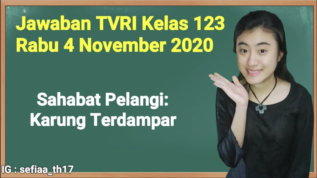 Kunci Jawaban TVRI Kelas 1-2-3 SD Rabu 4 November…