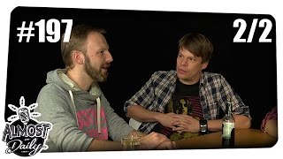 [2/2] Almost Daily #197 | Videospielbusiness mit Manuel Fritsch (Insert Moin) | 03.10.2015