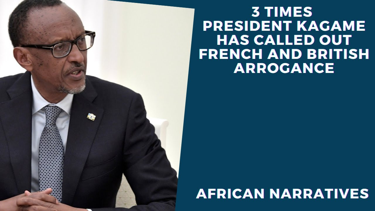 3 Times Rwandan President Paul Kagame Has Called Out White Arrogance