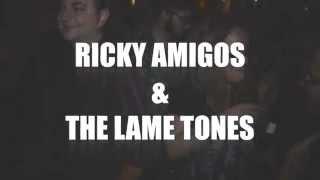 RICKY AMIGOS AND THE LAME TONES POR GATO MACHO COLECTIVO