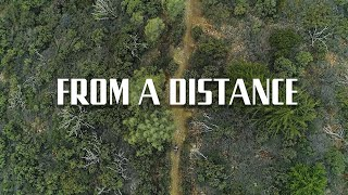 FROM A DISTANCE | A Socially Distant MTB Film