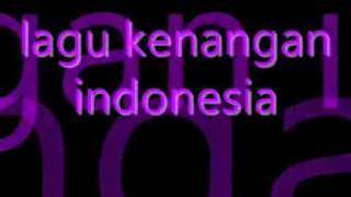 lagu  kenangan indonesia