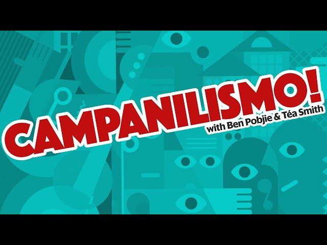 [Campanilismo! with Ben & Téa] Episode 1