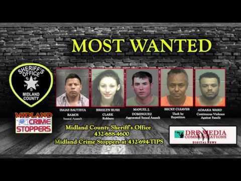 DRB MEDIA COMMUNICATIONS DIGITAL NEWS(052418) MIDLAND COUNTY SHERIFF'S OFFICE MOST WANTED