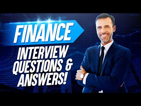 FINANCE Interview Questions & Answers!
