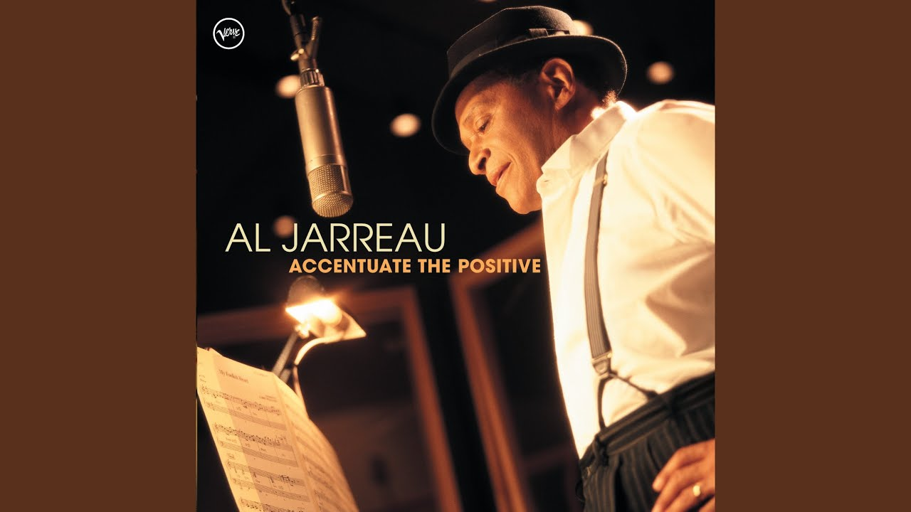 Al Jarreau | My Foolish Heart | Accentuate the Positive