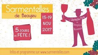 Les Sarmentelles de Beaujeu - Teaser 2017