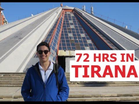 72 hours in Tirana, Albania