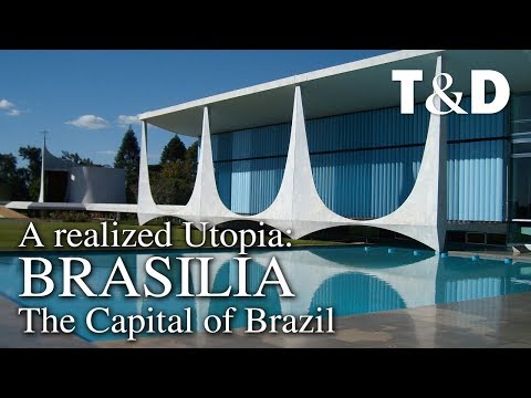 Brasilia, A Realized Utopia. Video Guide To The Capital Of Brazil 🇧🇷 Travel & Discover