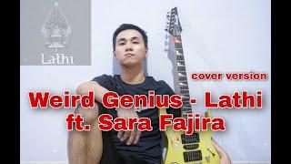 LATHI - WEIRD GENIUS (FT. SARA FAJIRA) GUITAR ROCK COVER ACHIU