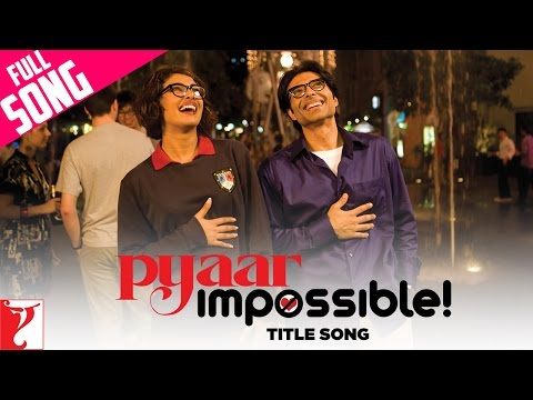 Pyaar Impossible  Full Title Song  Uday Chopra  Priyanka Chopra  Dominique Cerejo  Vishal